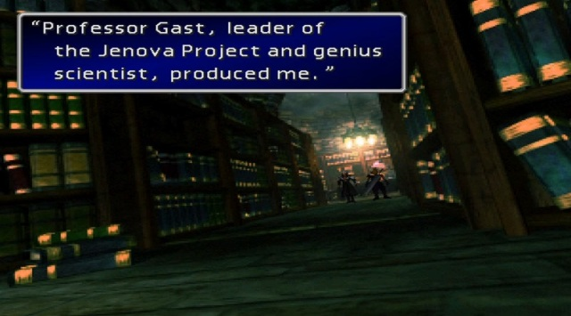 "Sephiroth: ""Professor Gast, leader of the Jenova Project and genius scientist, produced me."""