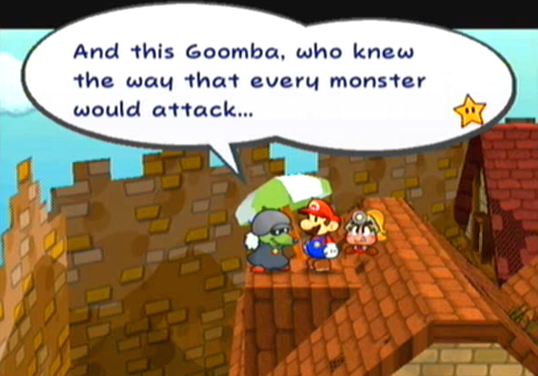 """And this Goomba, who knew the way that every monster would attack..."""