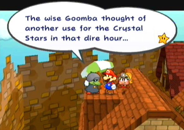 """The wise Goomba thought of another use for the Crystal Stars in that dire hour..."""