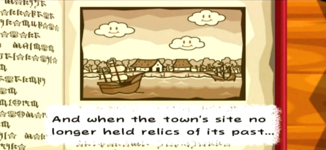 """And when the town's site no longer held relics of its past..."""